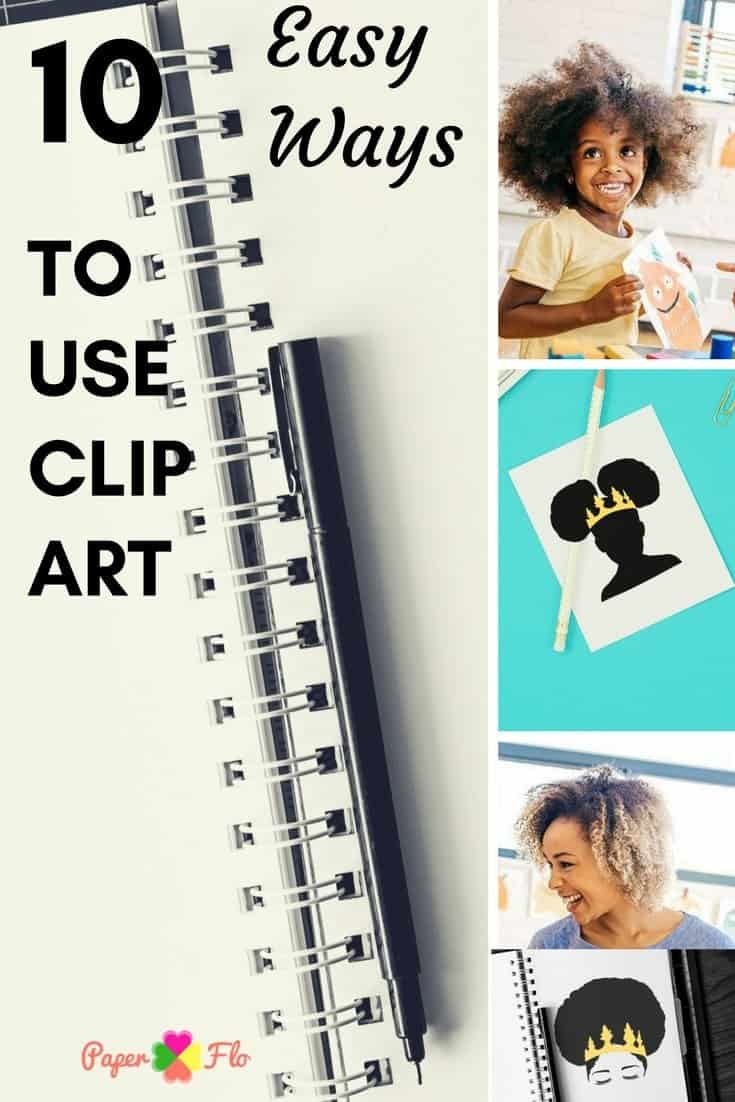 10 Easy Ways to Clip Art #paperflodesign #clipartideas #afrosvg