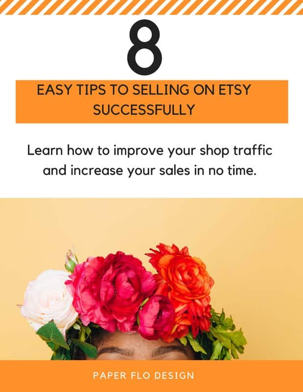 8 Easy Tips to Selling on Etsy Successfully
