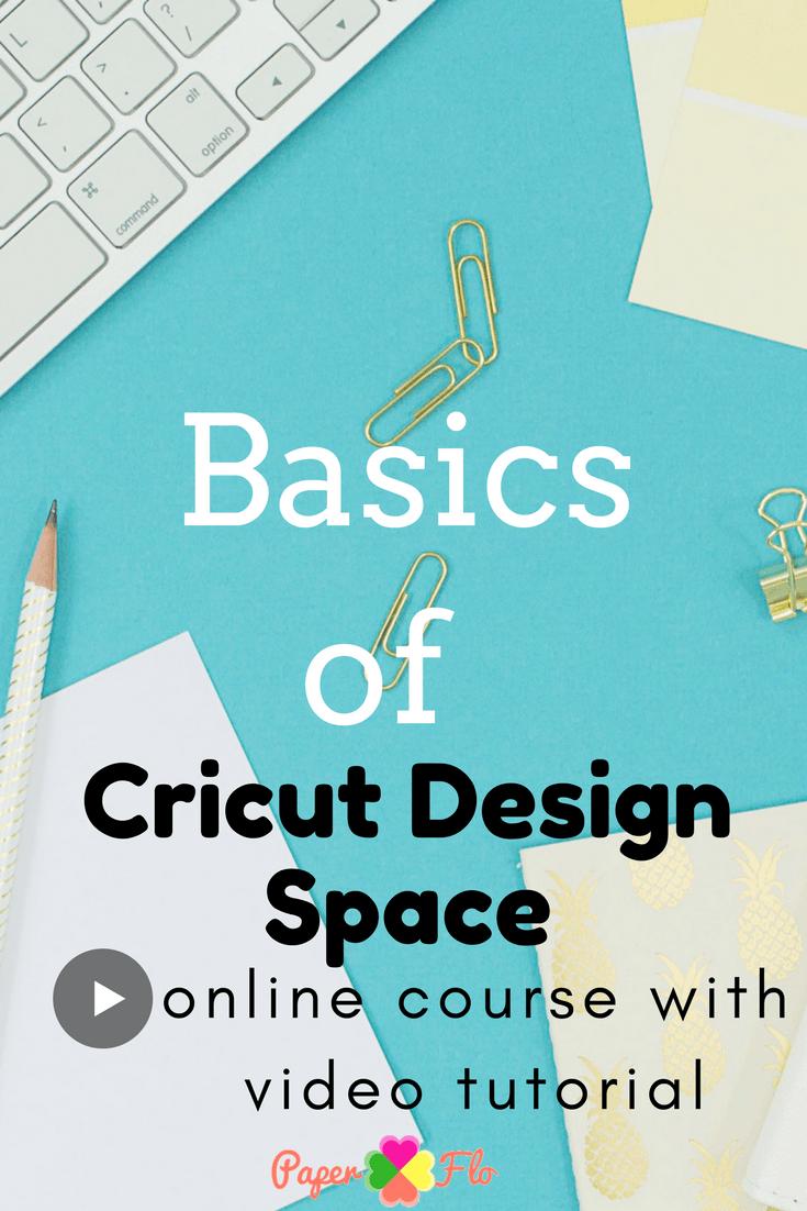 Basics of Cricut Design Space #paperflodesign #svgfiles #cricutips #silhouetteprojects