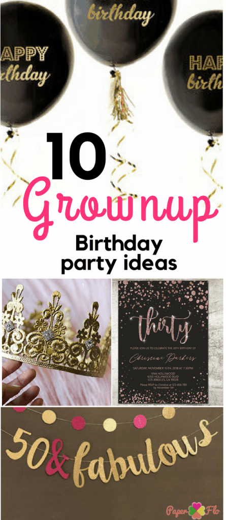 10 grownup birthday party ideas