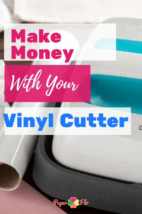 Make money with your vinyl cutter