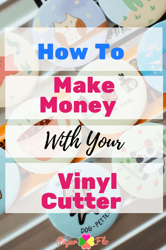 How to Make Money With Your Vinyl Cutter. Learn how you can make vinyl decals at home and make money from these crafts. #paperflodesign #vinyldecals #vinylbusiness #craftbusinessideas