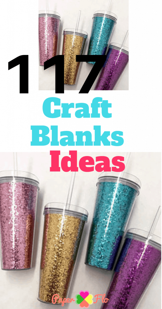 117 Craft Blanks Ideas