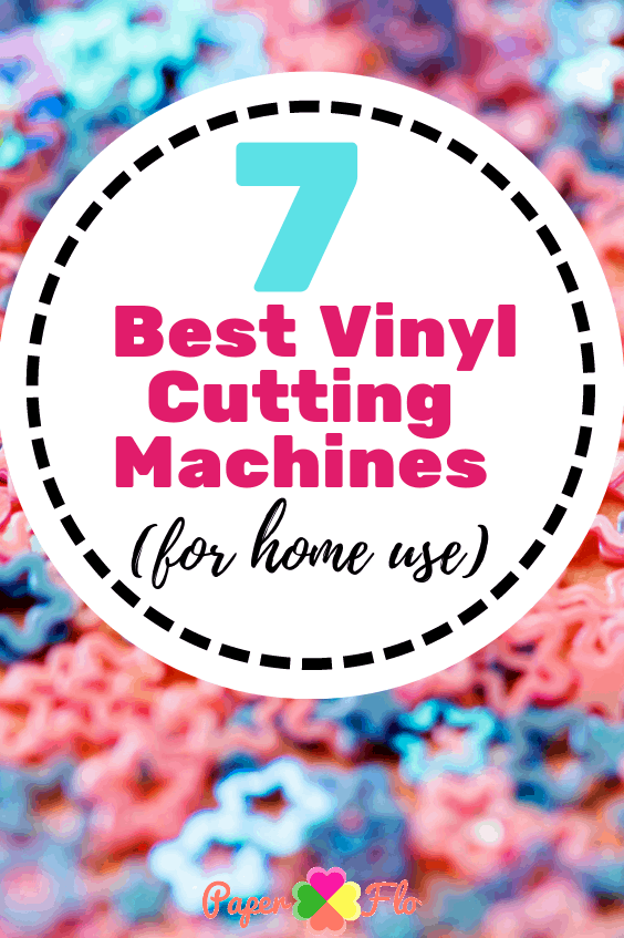 7 Best Vinyl Cutting Machines for home use