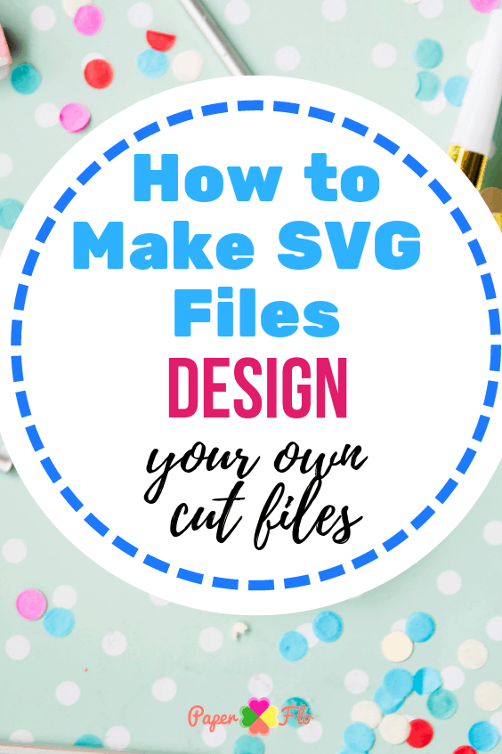 how to make svg files design your own cut files