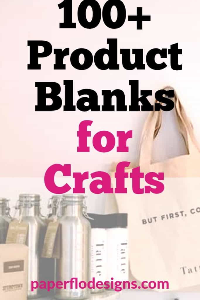 Product blanks for crafts
