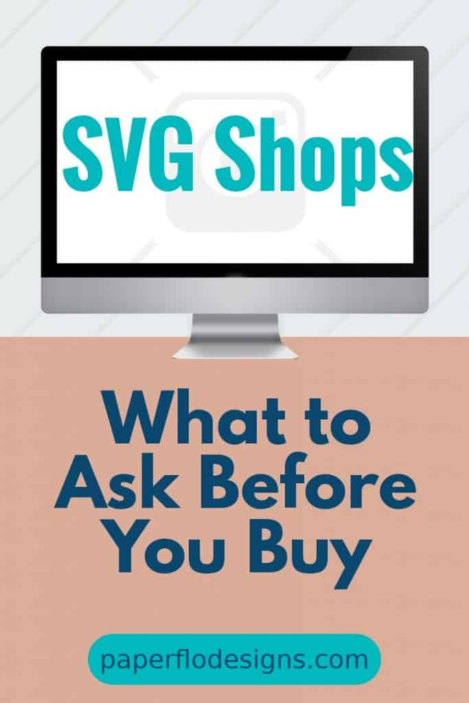 SVG shops. What ask before you buy