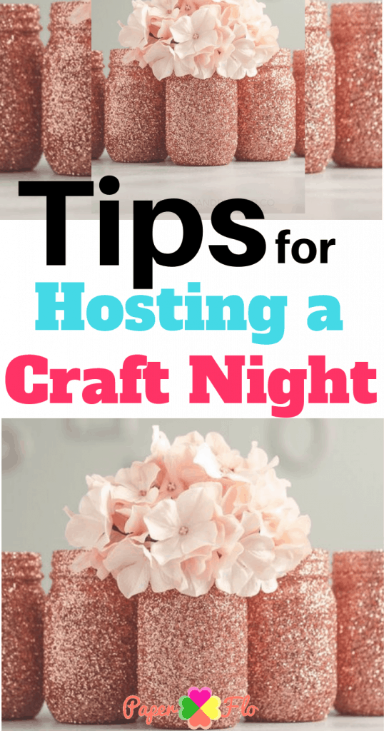 Tips for Hosting a Craft Night