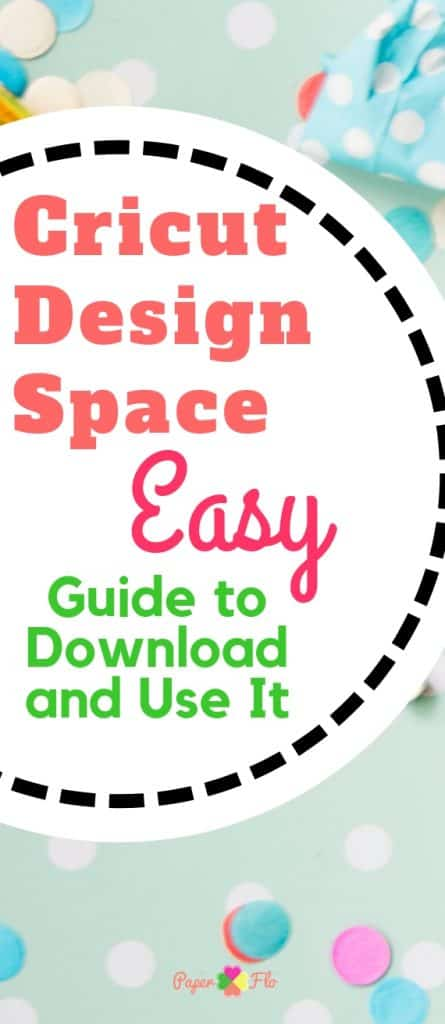 Cricut Design Space - Easy Guide to Download and Use It
